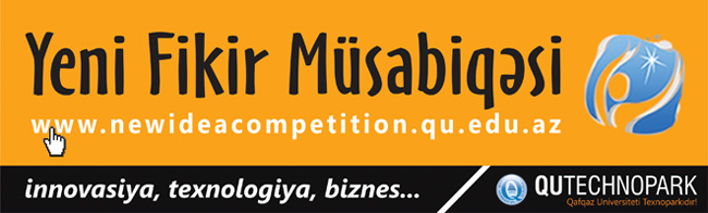 New Idea Competition has been announced by Qafqaz University Technopark